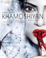 first-poster-of-khamoshiyan-is-out